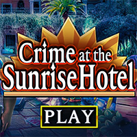 Crime at the Sunrise Hotel