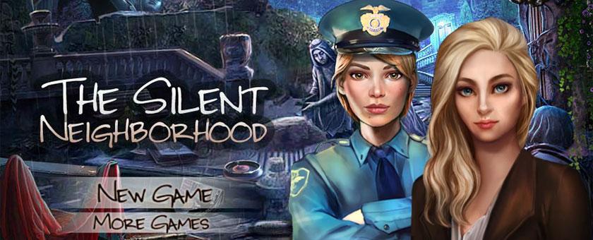 The Silent Neighborhood